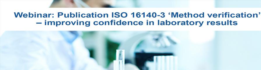 Webinar: Publication ISO 16140-3 'Method verification'